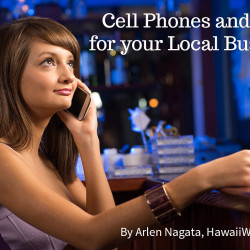 Want a boost from Local SEO? Think Cell Phones