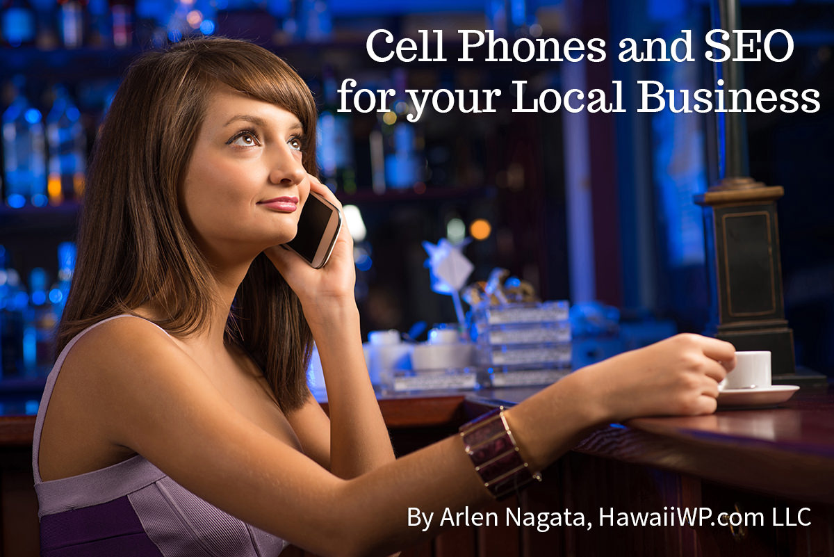Cell Phones and Local SEO